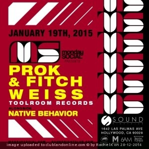 MONDAY SOCIAL PRESENTS PROK & FITCH